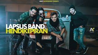 Lapsus Band - Hendikepiran