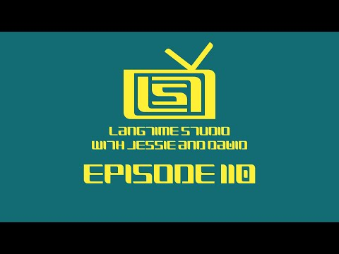 LangTime Studio, Episode 110