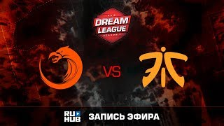TNC vs Fnatic, DreamLeague Season 8, game 1 [Mila]