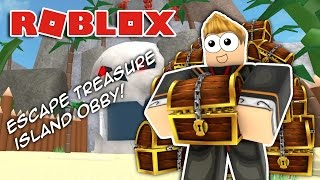 ESCAPE TREASURE ISLAND!! Roblox Obby