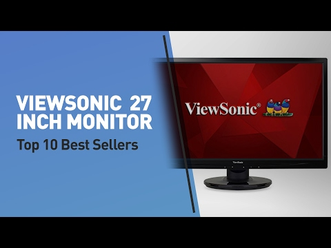 ViewSonic 27 Inch Monitor Top 10 Best Sellers