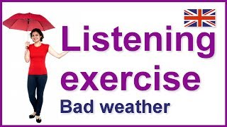 Bad weather, English listening exercise
