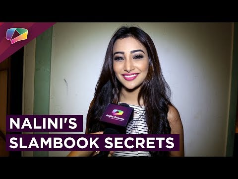 Nalini Negi Aka Riya Shares Her Slambook Secrets