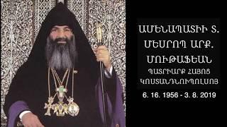 In Memoriam: Patriarch Mesrob II Mutafyan (1956-2019)