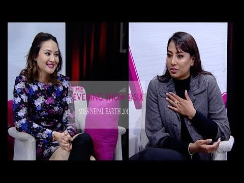 (ROJINA SHRESTHA & HER JOURNEY TO MISS EARTH ...24 min.)