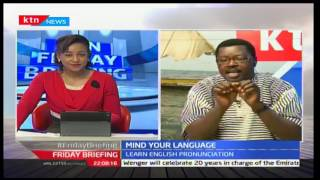 Friday Briefing: Mind your Language with Willice 'Word master' Ochieng', 23/09/2016
