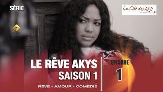 Video Série - Le Rêve Akys - Episode 1 MP3, 3GP, MP4, WEBM, AVI, FLV November 2017