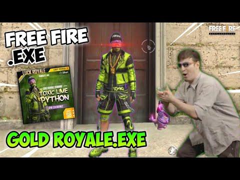 GOLD ROYALE.EXE - FREE FIRE.EXE (ff exe)