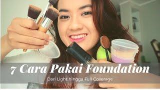 Video 7 Cara Pakai Foundation - Dari Light Hingga Full Coverage menggunakan Makeup Tool Berbeda MP3, 3GP, MP4, WEBM, AVI, FLV Juni 2017