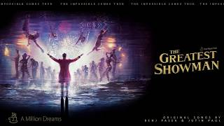 Video 02. A Million Dreams (Upgraded vocal Ver.) - from The Greatest Showman Soundtrack [HQ 1080p] MP3, 3GP, MP4, WEBM, AVI, FLV Juni 2018