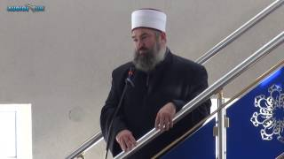 Tre faktorët që na çojnë në Xhenet apo në Xhehenem - Hoxhë Ferid Selimi - Hutbe