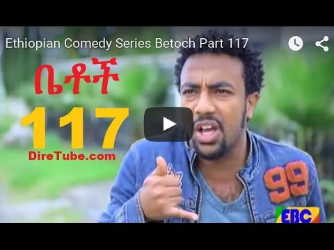 BETOCH - Part 117 - Ethiopian commedy on KEFET.COM