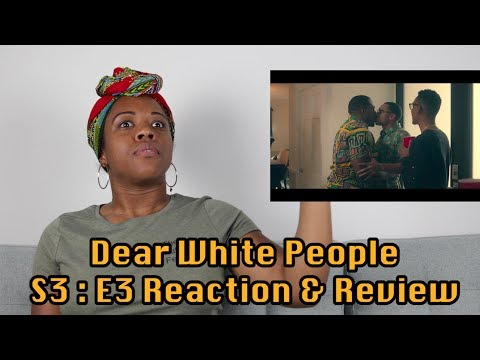 Dear White People Season 3 EP 3 Reaction & Review