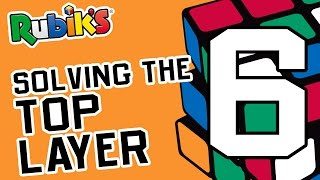 How To Solve A Rubik's Cube | OFFICIAL TUTORIAL PART 6
