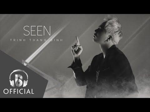 SEEN  - Trịnh Thăng Bình (Lyrics Video)