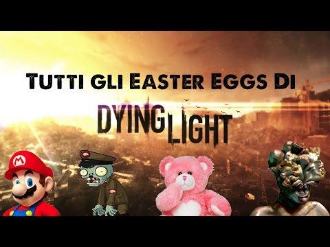 Tutti Gli Easter Eggs Di Dying Light