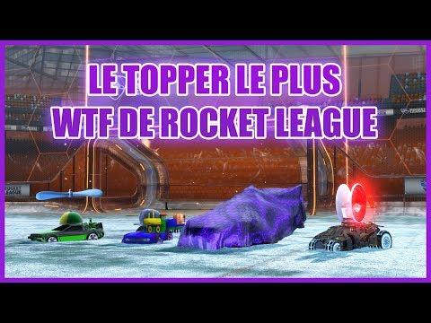 LE TOPPER LE PLUS WTF DU JEU - Rocket League