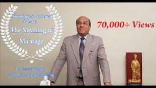 The Meaning of Marriage (ವಿವಾಹದ ನಿಜಾರ್ಥ) by Dr Gururaj Karajagi