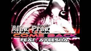 Alex Prax - Come Back feat. Ayeesha (Sound Of Island Remix)