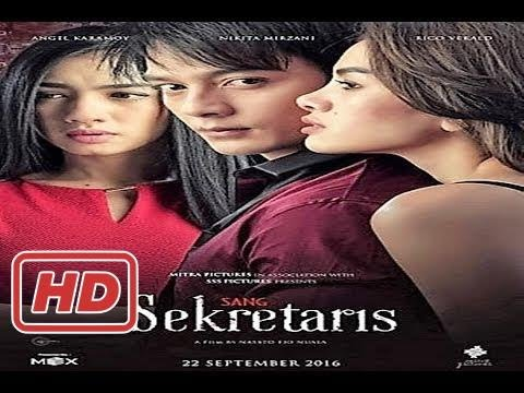 Film Bioskop Terbaru 2017 - Sang Sekretaris (Full Movie)