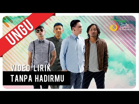gratis download video - UNGU--Tanpa-Hadirmu--Video-Lirik