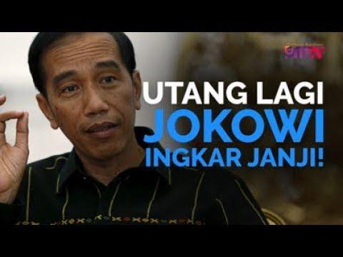 Utang Lagi, Jokowi Ingkar Janji!