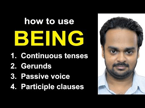How to Use BEING - Passive voice, Gerund, Participle Clause + Useful Vocabulary & Practice Exercises