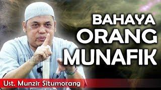 Video Bahaya Orang Munafiq || Ust. Munzir Situmorang MP3, 3GP, MP4, WEBM, AVI, FLV Mei 2019