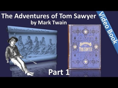 Video Part 1 - The Adventures of Tom Sawyer Audiobook by Mark Twain (Chs 01-10) download in MP3, 3GP, MP4, WEBM, AVI, FLV January 2017