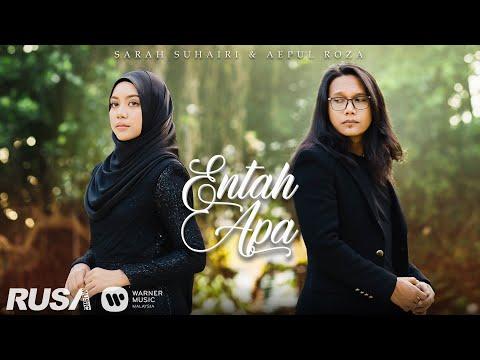 [OST RYAN ARALYN] Sarah Suhairi & Aepul Roza - Entah Apa [Official Music Video]