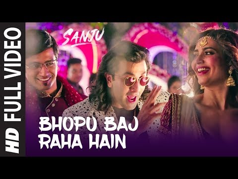 SANJU: Bhopu Baj Raha Hain Full Video Song | Ranbi