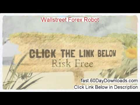 Wallstreet Forex Robot 2014 (my review plus download link)
