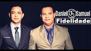 Download Lagu Fidelidade - Daniel e Samuel Mp3