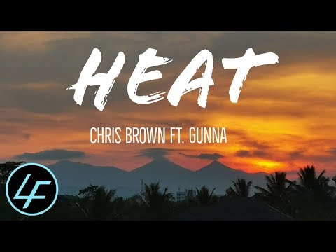 Chris Brown - Heat  (Lyrics) Ft. Gunna