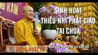 Sinh hoạt thiếu nhi Phật giáo tại chùa - TT. Thích Nhật Từ