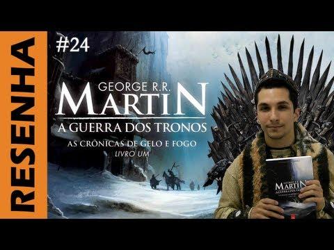 "Resenha: ""A Guerra dos Tronos"", de George R. R. Martin"