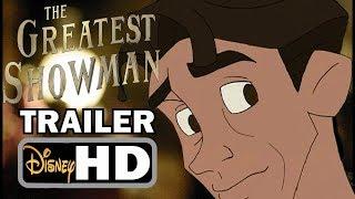 Video The Greatest Showman Trailer - Non/Disney Edition MP3, 3GP, MP4, WEBM, AVI, FLV Januari 2018
