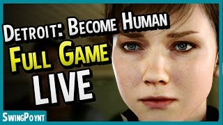Detroit: Become Human FULL GAME MARATHON - (Detroit Become Human Gameplay Livestream #1)