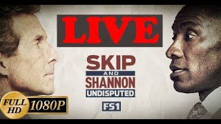 Skip and Shannon Undisputed 10/18/2017 LIVE - First Things First LIVE STREAM