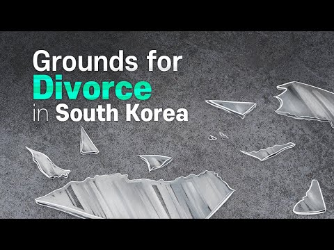 [Korean lawyer] Grounds for Divorce in South Korea