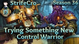 Hearthstone Control Warrior: Trying Something New