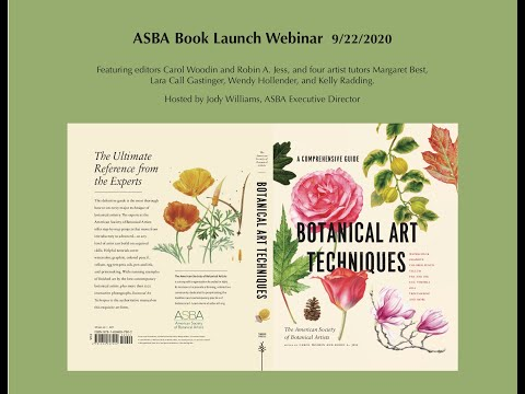 Botanical Art Techniques Book Launch Webinar hosted by ASBA