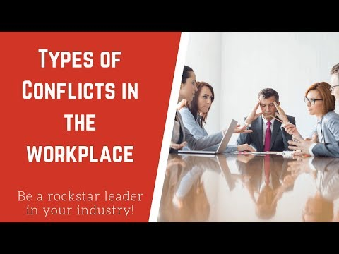 5 Types of Conflict in the Workplace and How To Handle Them