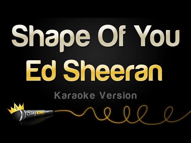 ed sheeran shape of you karaoke version mp3 download