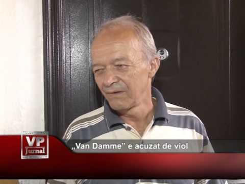"""Van Damme"" e acuzat de viol"