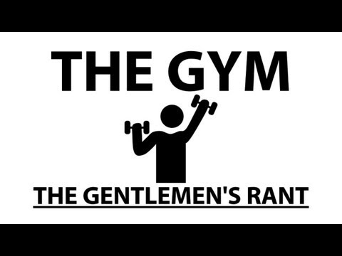 ooJLEoo - the gentlemen take on the gym. subscribe: http://youtube.com/jle merchandise: http://thegentlemensrant.spreadshirt.com twitter: http://twitter.com/johneleric...