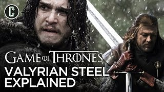 Game of Thrones - Valayrian Steel Explained by Collider