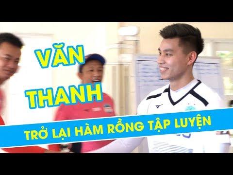 Văn Thanh - ngày trở về Hàm Rồng | HAGL Media - Thời lượng: 3:02.