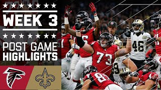 Falcons vs. Saints (Week 3) | Post Game Highlights | NFL by NFL