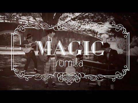 , title : 'sumika / MAGIC【Music Video】'